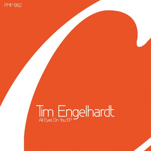 Tim Engelhardt - All Eyes On You EP (PMP002)