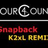 4Count - Snapback (K2xL Remix)