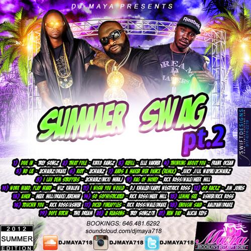Dj Maya Summer Swag Pt2