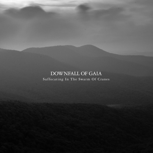 "Downfall of Gaia ""In the Rivers Bleak"""