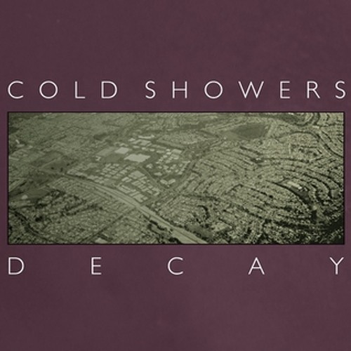 Cold Showers - So I Can Grow