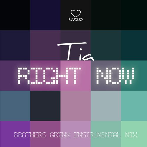 Tia - Right Now (Brothers Grinn Instrumental Mix)