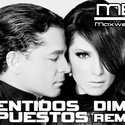 SENTIDOS OPUESTOS - DIME maxwell b remix