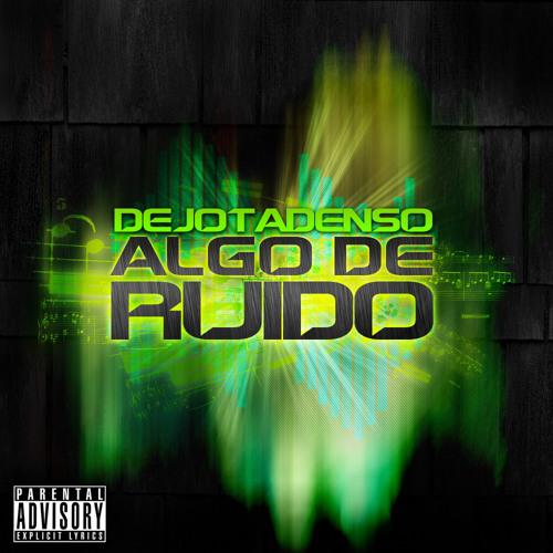 13 - El Pequeño Moustrito Dejota Denso Feat Brohez  ( DandD pro)