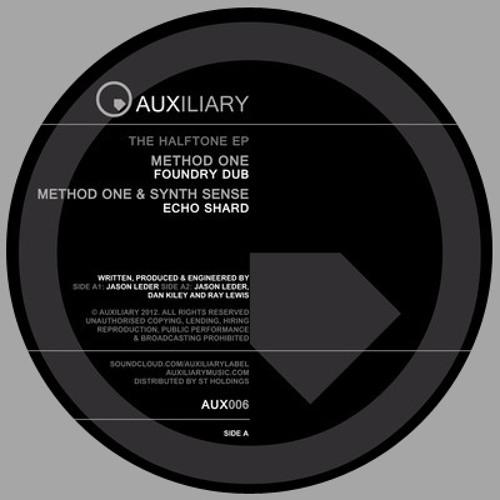 "Method One ""Foundry Dub"" [Auxiliary - AUX006]"