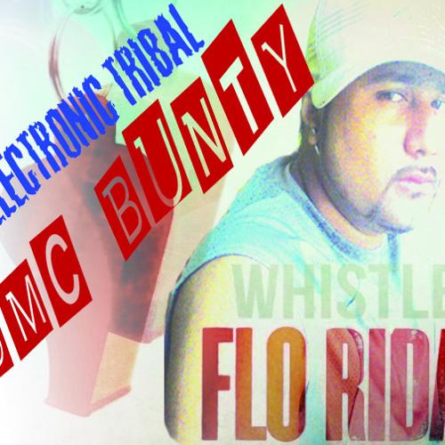 FLO RIDA - WHISTLE (DMC BUNTY'S ELECTRONIC TRIBAL 2012)