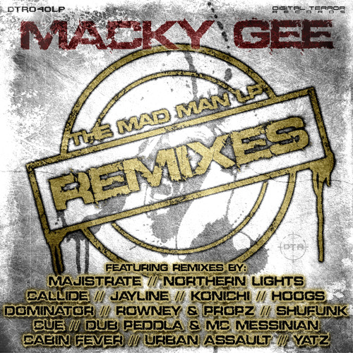 MACKY GEE - WE MAD (URBAN ASSAULT RMX) on Digital Terror Aug 27th!