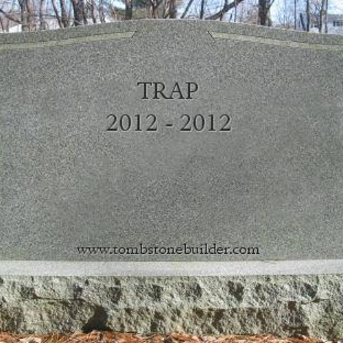 ︻╦╤─ TRAP FUNERAL ─╤╦︻