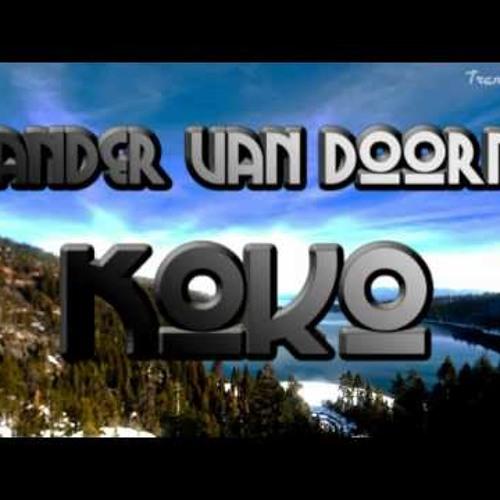 Sander van Doorn - Koko (Klina Knight Bootleg) HQ