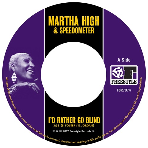 Martha High - I'd Rather Go Blind/No More Heartaches