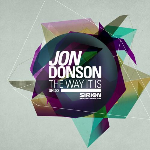 Jon Donson - The Way It Is - Original Mix