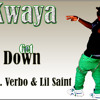 Kwaya- Get Down ft Verbo & Lil saint