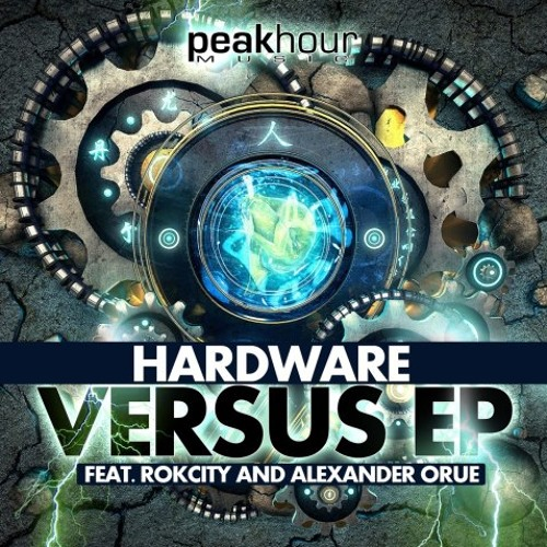 "Hardware vs Alexander Orue ""Throw Em Up"" [PeakHour Music]"