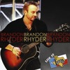 Brandon Rhyder - Let the Good Times Roll