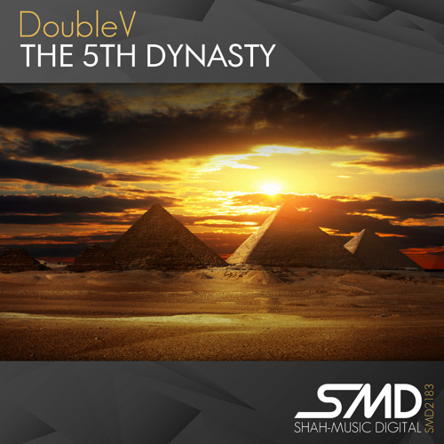 DoubleV - The 5th Dynasty (Original Mix)