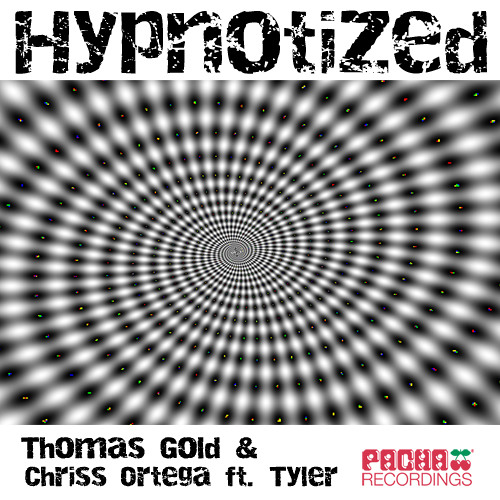 Thomas Gold & Chriss Ortega feat. Tyler - Hypnotized - Thomas Gold Punk Mix - FREE DOWNLOAD