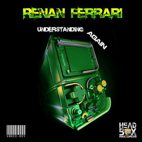 Renan Ferrari - Understanding Again (Deep Circle Remix)
