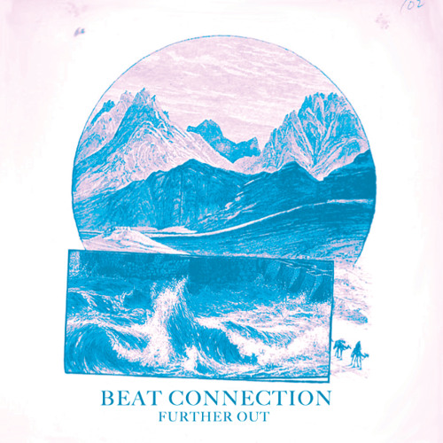 Beat Connection - Further Out (The Whendays Remix)