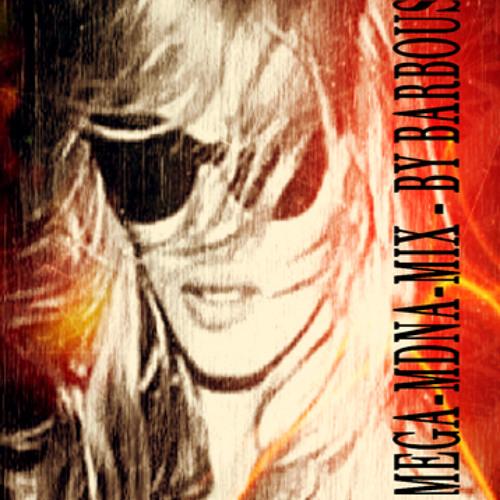 Mega-MDNA-Mix  By Barbous