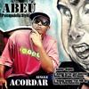 Acordar (versão original) - AbeÚ part. Big Marcos (produção musical)