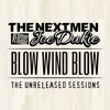 The Nextmen vs Joe Dukie - Blow Wind Blow