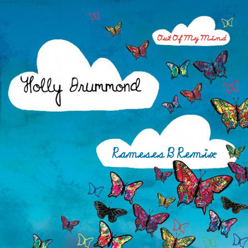 Holly Drummond - Out Of My Mind (Rameses B Remix) [FREE]