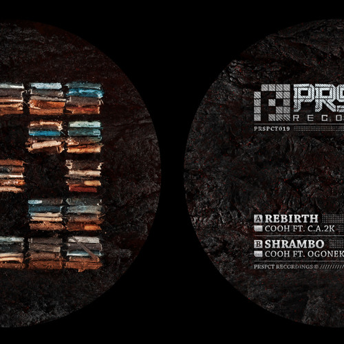 Cooh & C.A.2K - Rebirth - PRSPCT 019 (Out August 27th!!)
