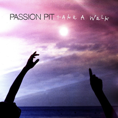 Passion Pit - Take A Walk (Chew Lips Remix)