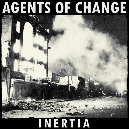 Agents of Change - Inertia