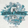 Sidewalk Prophets You Love Me Anyway