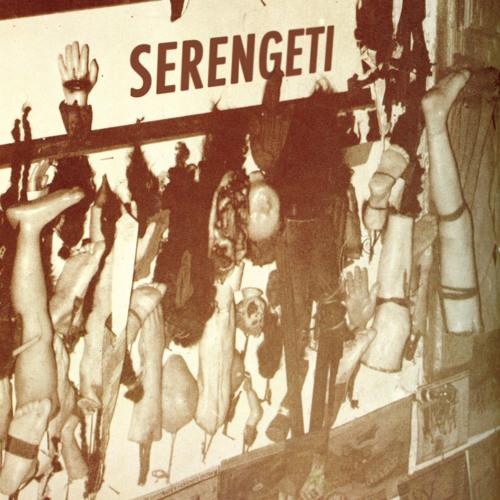 Serengeti w/ TOBACCO - Be a Man