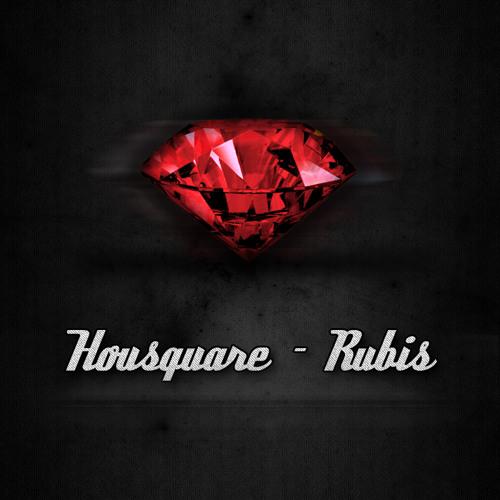 Housquare - Rubis (Original mix) FREE TRACK