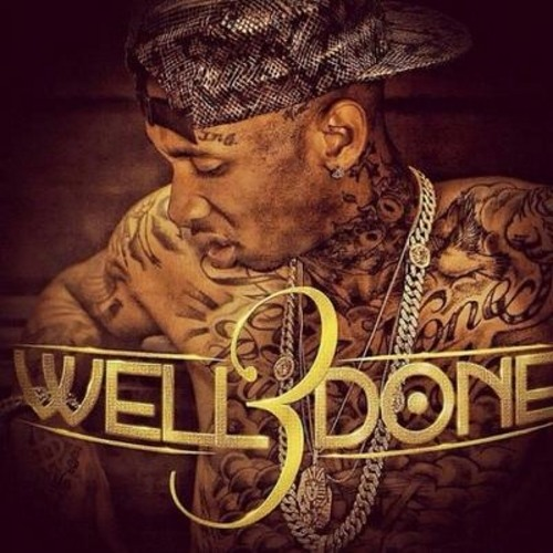 No Luck Tyga Well Done 3