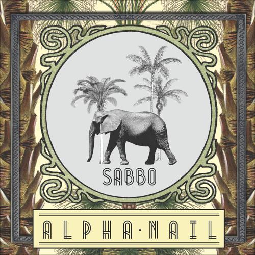 """Alpha Nail (From""""Alpha Nail"""" EP)"""