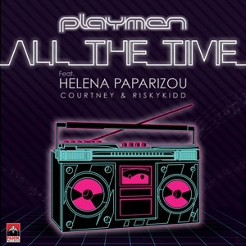 Playmen ft. H.Paparizou_ Courtney & Riskykidd - All the time (Deejay Mk 3ct Remix Preview)