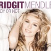 Bridgit Mendler-Ready or Not (Herz Online)
