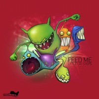Feed Me - Little Cat Steps