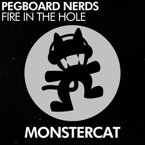 Pegboard Nerds - Fire In The Hole