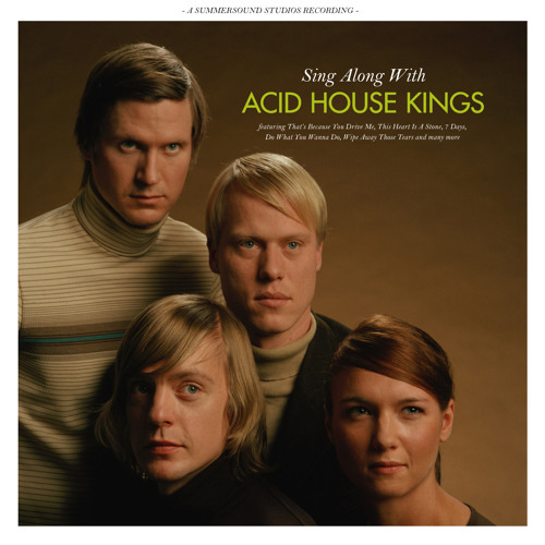 Acid House Kings - London School Of Economics