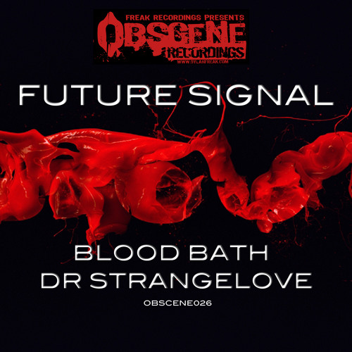 Future Signal - Blood Bath [OBSCENE026 Clip) OUT NOW!