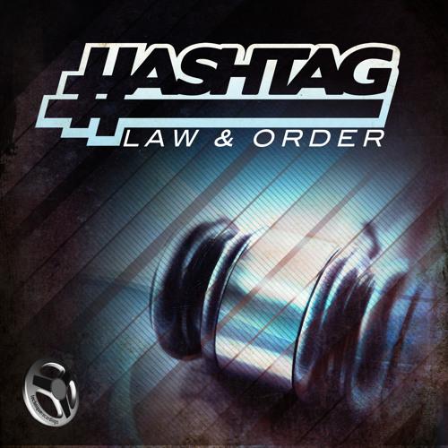 HASHTAG (aka erb N dub & KG) - Law & Order (FREE DOWNLOAD)