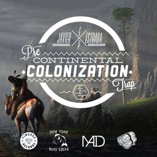 Javier Estrada - Pre Continental Colonization Trap (Original Mix)