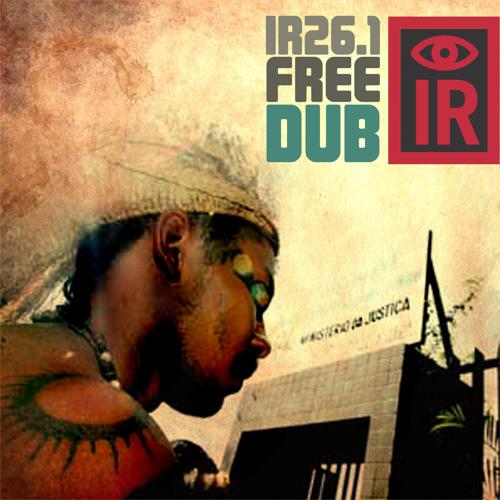 Indigenous Resistance/ Dr. Das (ADF)- Krikati (Dub Gabriel Remix)