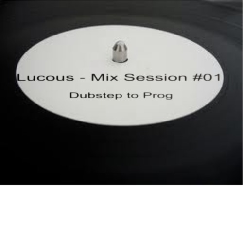 Lucous - Mix Session #01 *Free Download