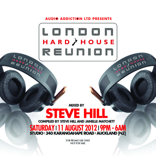[FREE DJ MIX] London Hard House Reunion 2012 - Mixed By Steve Hill