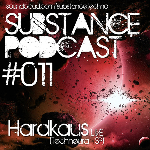 Substance Podcast 011 - Hk Techno Live
