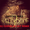 Switch Lanes (DJ CodeBlue Hat Remix) - Tyga feat. The Game