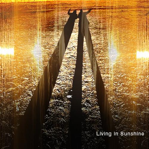 Living in Sunshine