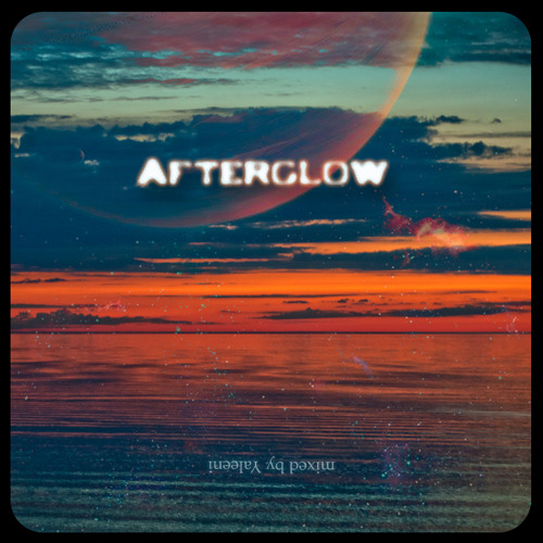 DJane Yaleeni - Afterglow