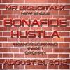 MR. BIG BOI TALK 'BONAFIDE HUSTLA' PROD. THIS BIG BOI MUSIC (FREE DOWNLOAD)